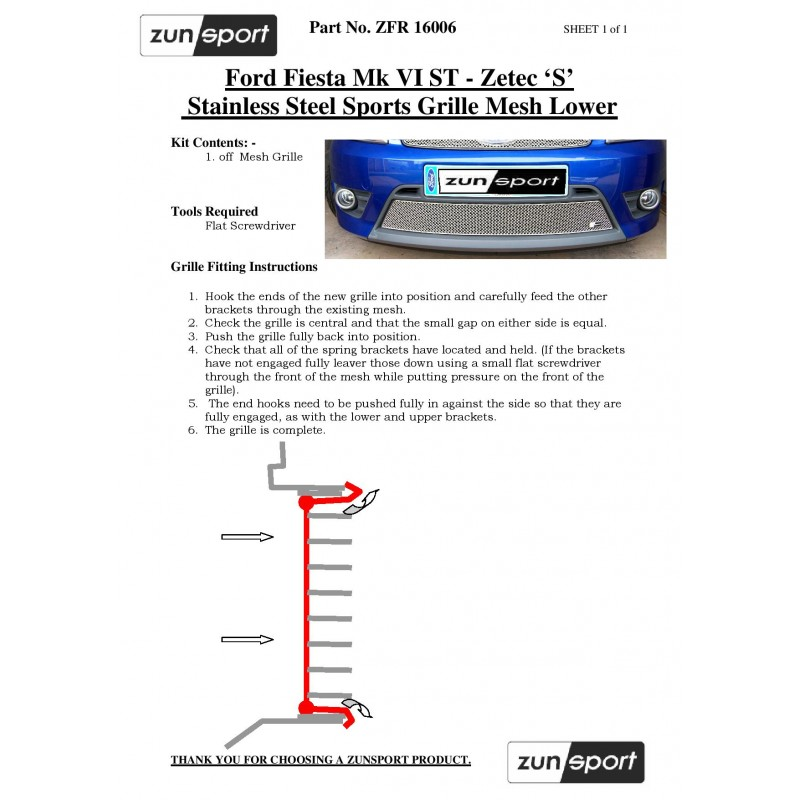 Zunsport Ford Fiesta ST 2006 to 2008 Front Stainless Steel Top Grille