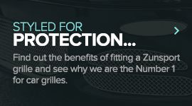Zunsport Grilles styled for protection